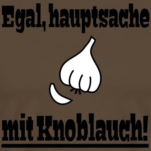 Lustiger Knoblauch Kochen Spruch - Männer Premium T-Shirt