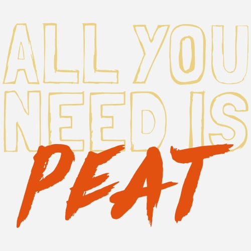 All you need is PEAT - Männer Premium T-Shirt