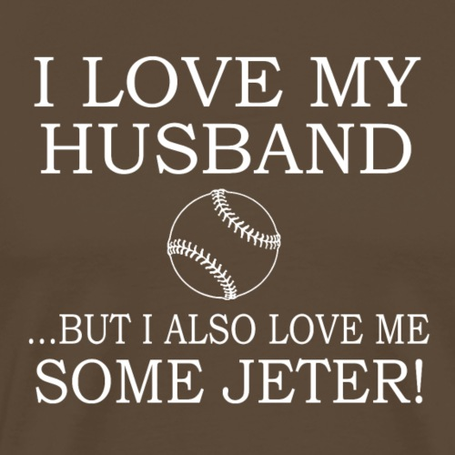 but I also love me some Jeter - T-shirt Premium Homme