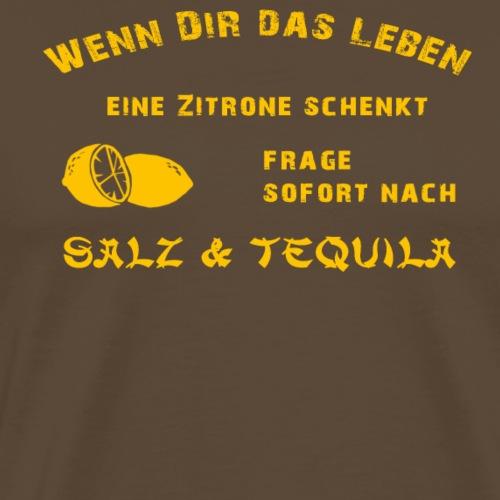 Wenn Dir das Leben eine Zitrone schenkt - Männer Premium T-Shirt
