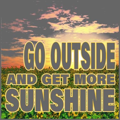 go outside and get more sunshine - Männer Premium T-Shirt