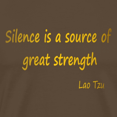 Silence and Strength. - Men's Premium T-Shirt