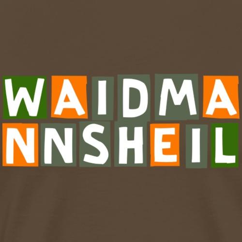 Waidmannsheil - original Jägershirt - Männer Premium T-Shirt