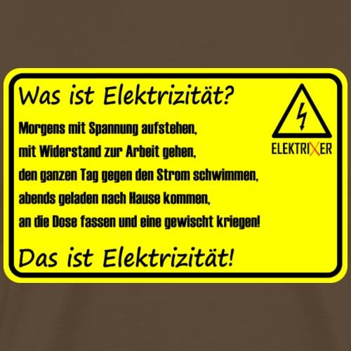 Was ist Elektrizität? - Männer Premium T-Shirt
