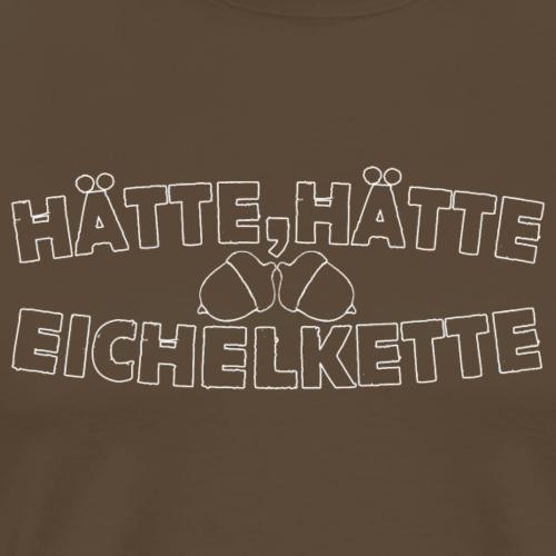 Hätte, Hätte - Eichelkette - Männer Premium T-Shirt