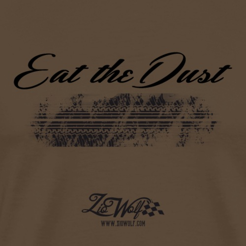 Eat the Dust - Zio Wolf - Maglietta Premium da uomo