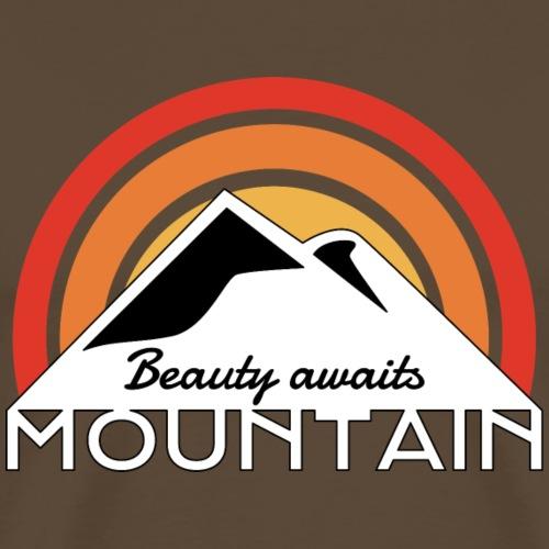 Beauty awaits Mountain Wandern Bergsteigen Sonne - Männer Premium T-Shirt
