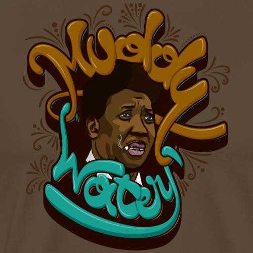 Muddy Waters - Männer Premium T-Shirt