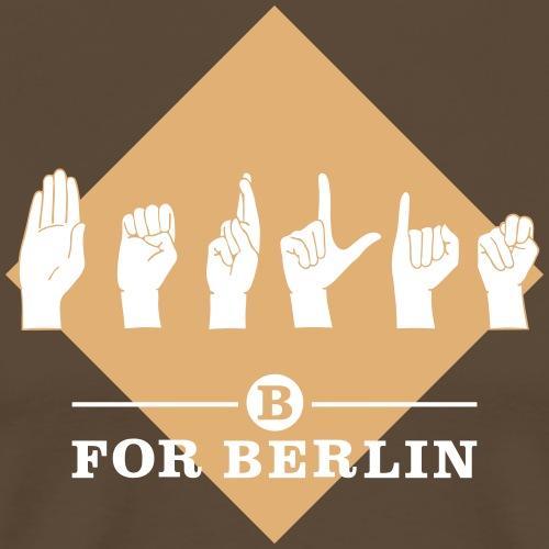 B for Berlin - Gebärde - Männer Premium T-Shirt
