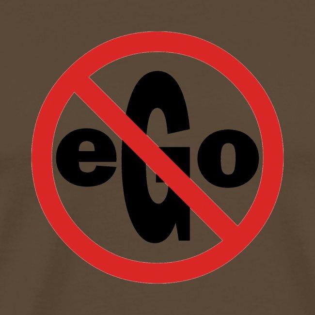 Ego is too big