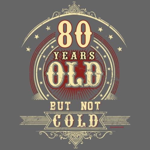 Geburtstag 80 old but not cold RAHMENLOS® - Männer Premium T-Shirt