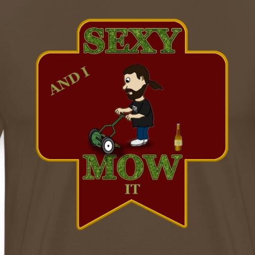 Rasenmähen ist Sexy - Männer Premium T-Shirt