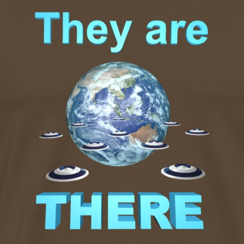 They are THERE - T-shirt Premium Homme