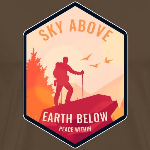 Sky above earth below peace within Wandern Sonne - Männer Premium T-Shirt
