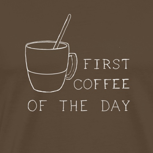 First coffee - T-shirt Premium Homme