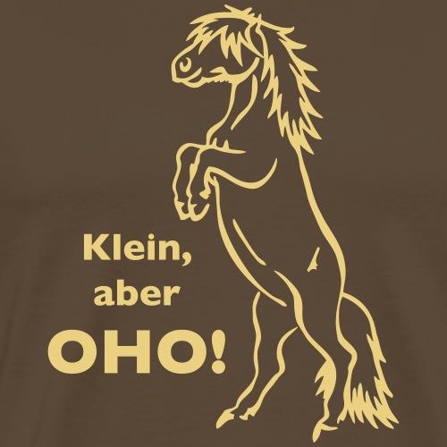 Klein aber oho - Männer Premium T-Shirt