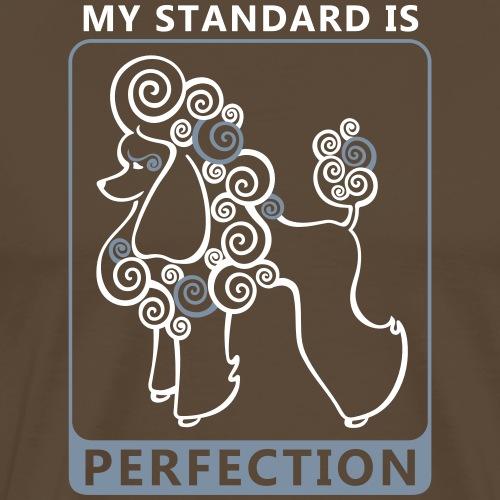 Pudel i mówiąc: Moja norma jest doskonałość - Koszulka męska Premium