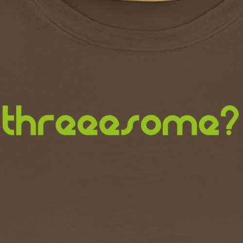 threeesome - Camiseta premium hombre