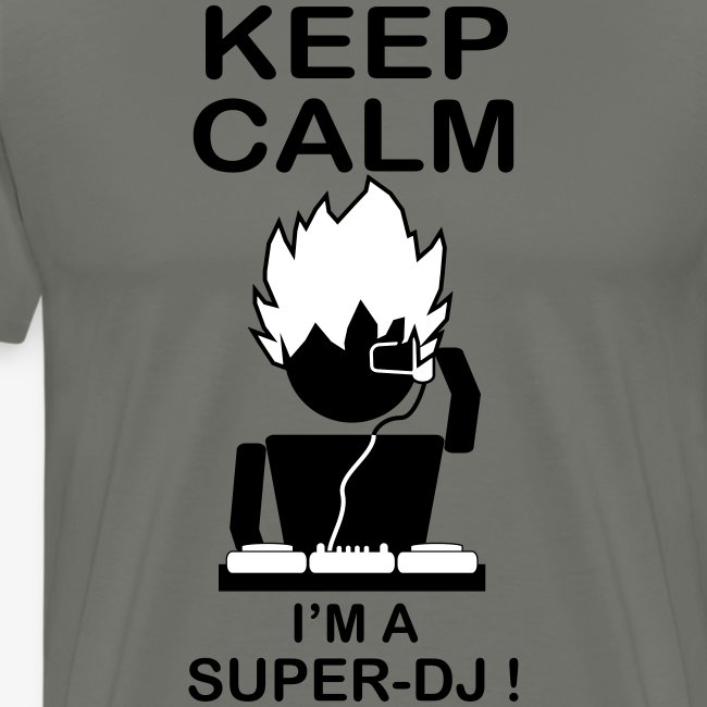 KEEP CALM SUPER DJ B&W