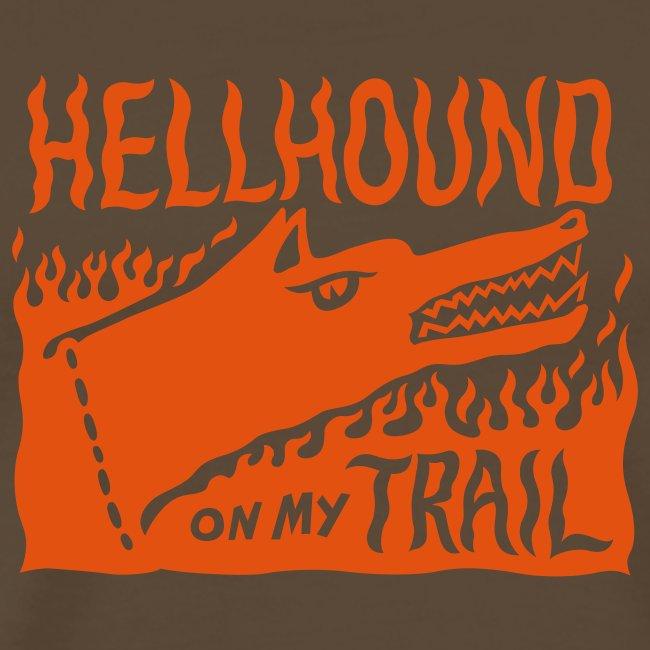 Hellhound on my trail