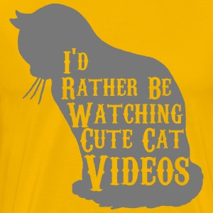 I would look rather sweet cat videos - Men's Premium T-Shirt