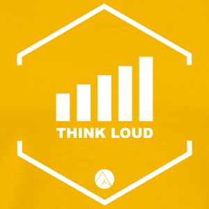 Think Loud - Men's Premium T-Shirt