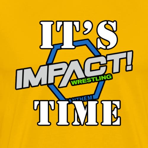 IT s Impact TIME - Men's Premium T-Shirt