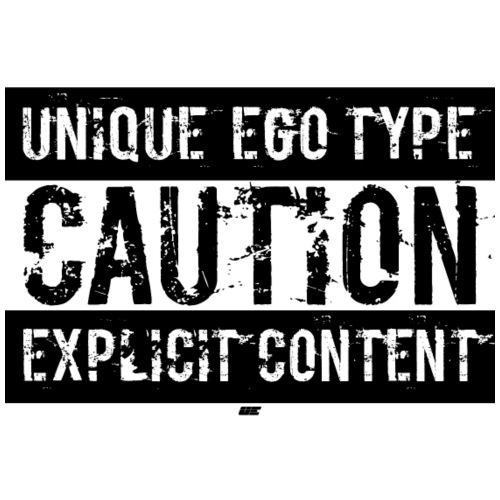 Unique Ego Type - Explicit Content Edition - Männer Premium T-Shirt