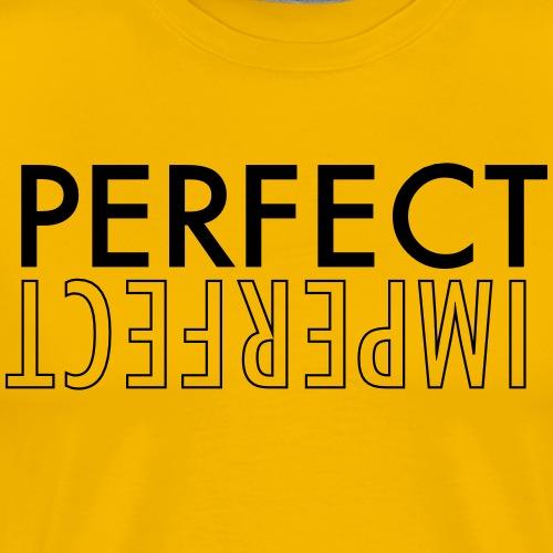PERFECT IMPERFECT - Men's Premium T-Shirt