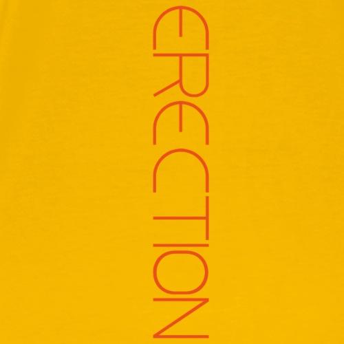 erection - Camiseta premium hombre