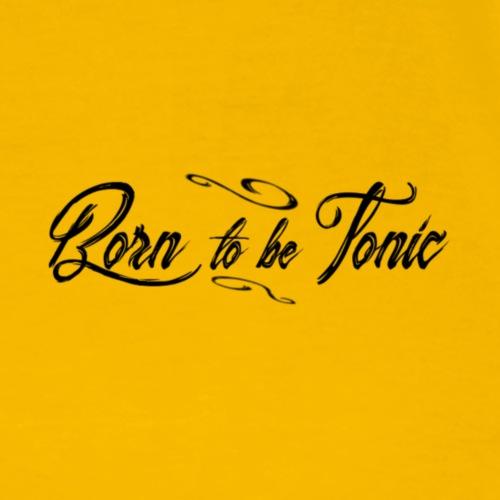 Born to be tonic - Maglietta Premium da uomo