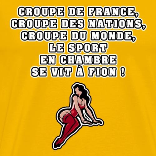 CROUPE DE FRANCE, CROUPE DES NATIONS, CROUPE DU - T-shirt Premium Homme