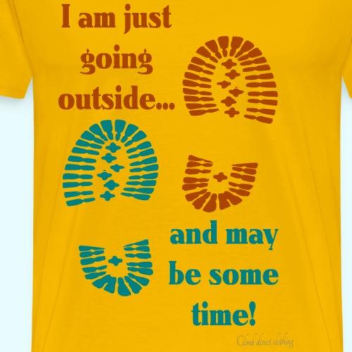 Just going outside - Men's Premium T-Shirt