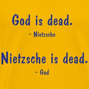 Nietzsche et Dieu - tous les deux morts? sort de la philosophie - T-shirt Premium Homme
