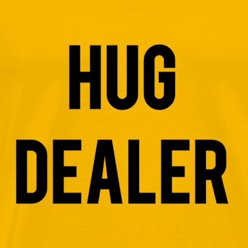 hug dealer - T-shirt Premium Homme