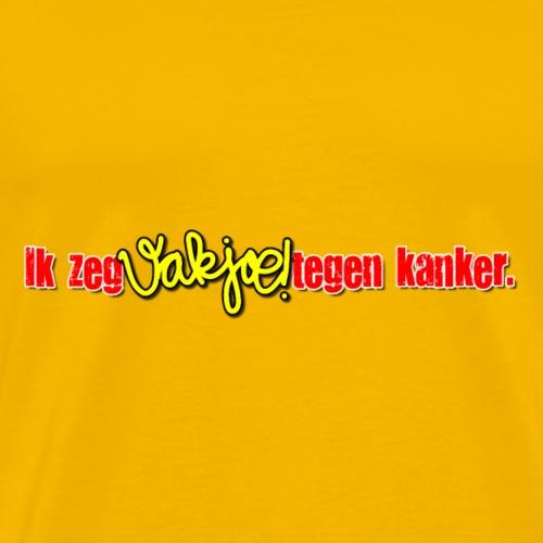 Ik zeg Vakjoe!tegen kanker - Mannen Premium T-shirt