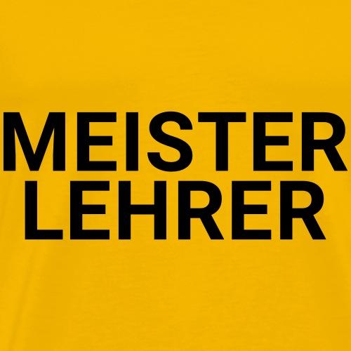 MEISTERLEHRER - Männer Premium T-Shirt