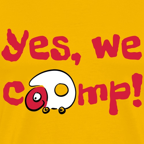 Yes We camp - Männer Premium T-Shirt
