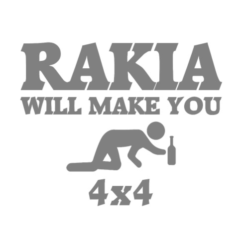 Rakia will make you 4x4 - Männer Premium T-Shirt