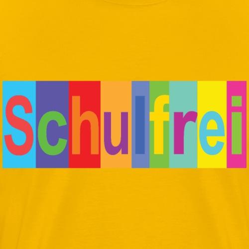 Schulfrei bunt - Männer Premium T-Shirt