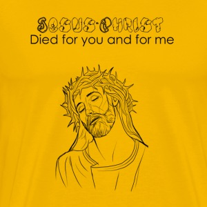 Jesus- Christ died for you and for me - Men's Premium T-Shirt