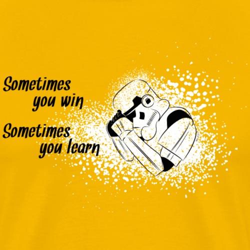 Stormtrooper - win or learn© (Motivation) - Männer Premium T-Shirt
