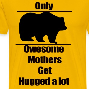 Mother t-shirt, Only owesome mothers get hugged a - Men's Premium T-Shirt