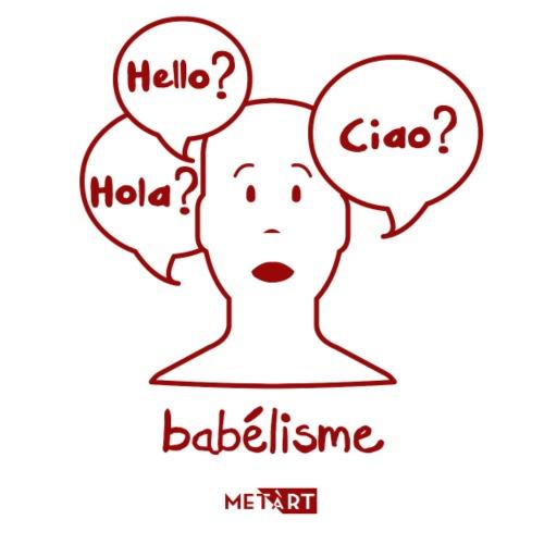 Babelisme - Maglietta Premium da uomo