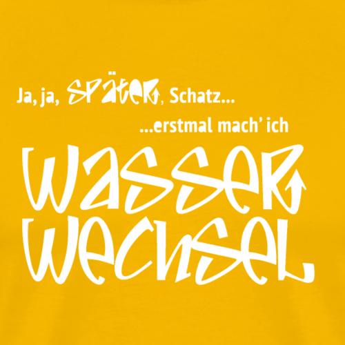 Aquaristik Fan-Shirt Wasserwechsel 2 - Männer Premium T-Shirt