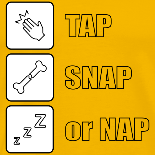 tap snap or nap - Koszulka męska Premium