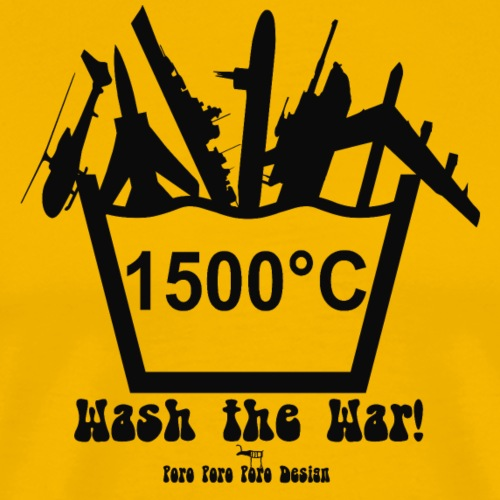 Wash the war! (schwarz) - Männer Premium T-Shirt