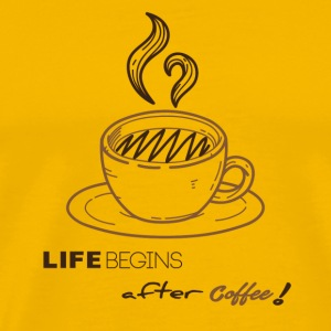 life begins after coffee - T-shirt Premium Homme