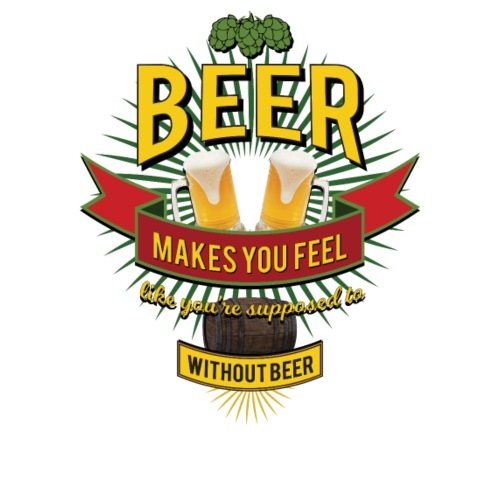 BEER makes you feel... - Design@PAN - Premium-T-shirt herr