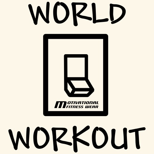 World off workout on! - Männer Premium T-Shirt